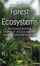 Forest Ecosystems: Management, Impact Assessment and Conservation (Wildlife Protection, Destruction and Extinction)