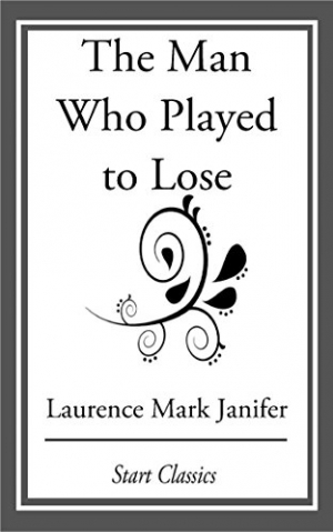 Download The Man Who Played to Lose free book as epub format