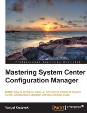 Download Mastering System Center Configuration Manager free book as pdf format
