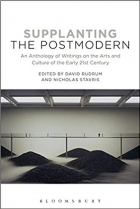Supplanting the Postmodern: An Anthology of Writings on the Arts and Culture of the Early 21st Century