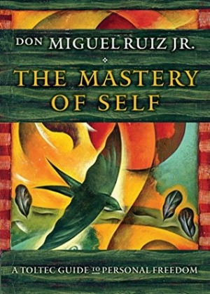 Download The Mastery of Self: A Toltec Guide to Personal Freedom free book as epub format