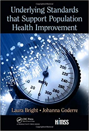 Download Underlying Standards that Support Population Health Improvement (HIMSS Book Series) free book as pdf format