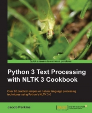 Download Python 3 Text Processing with NLTK 3 Cookbook free book as pdf format