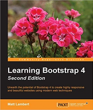 Download Learning Bootstrap 4 - Second Edition free book as pdf format