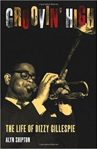 Book Groovin' High: The Life of Dizzy Gillespie free