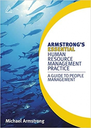 Download Armstrong's Essential Human Resource Management Practice: A Guide to People Management free book as pdf format
