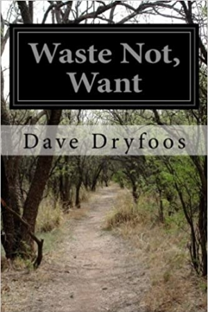 Download Waste Not, Want free book as epub format