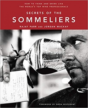 Download Secrets of the Sommeliers: How to Think and Drink Like the World's Top Wine Professionals free book as pdf format