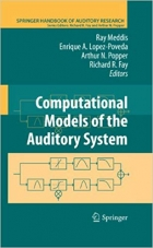 Book Computational Models of the Auditory System (Springer Handbook of Auditory Research 35) free