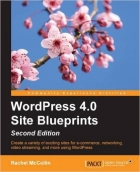 Book WordPress 4.0 Site Blueprints, Second Edition free