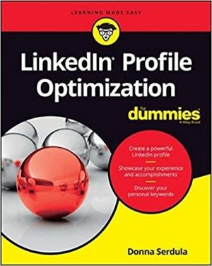 Download LinkedIn Profile Optimization For Dummies free book as pdf format