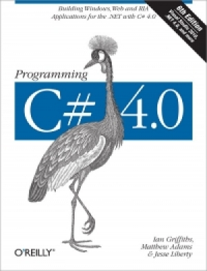 Download Programming C# 4.0, 6th Edition free book as pdf format