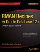 RMAN Recipes for Oracle Database 12c, 2nd Edition