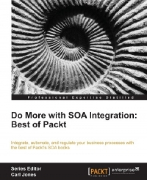 Download Do more with SOA Integration: Best of Packt free book as pdf format