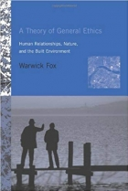 Book A Theory of General Ethics: Human Relationships, Nature, and the Built Environment (MIT Press) free