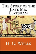 Book The Story of the Late Mr. Elvesham free