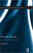 Why Men Buy Sex: Examining sex worker clients