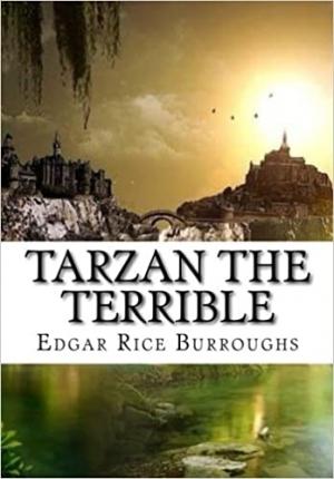 Download Tarzan the Terrible free book as pdf format