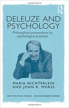Book Deleuze and Psychology: Philosophical Provocations to Psychological Practices (Concepts for Critical Psychology) free