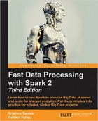 Fast Data Processing with Spark 2, 3rd Edition