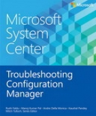 Microsoft System Center: Troubleshooting Configuration Manager