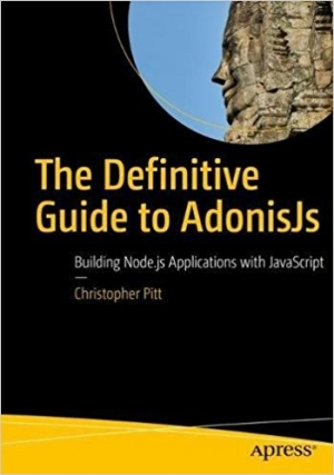 Download The Definitive Guide to AdonisJs free book as pdf format